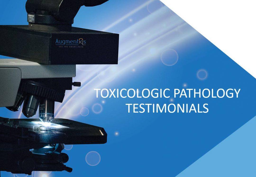 Toxicologic Pathology Testimonials